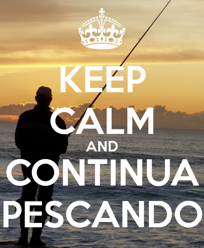 keep-calm-and-continua-pescando
