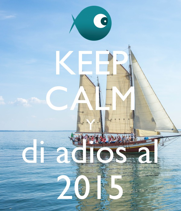 keep-calm-y-di-adios-al-2015