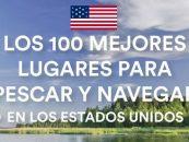 Lugares para pescar en EEUU con la familia en el 2016