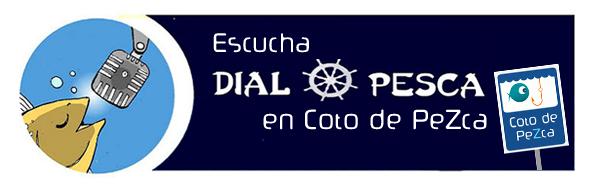 Coto de PeZca y Dial de Pesca